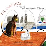 Tillypuss and the Takeover Deal af Jacky Atkins