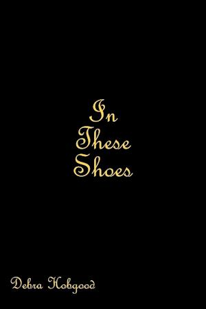 In These Shoes