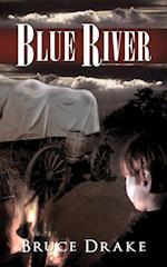 Blue River af Bruce Drake
