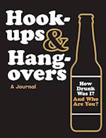 Hook-ups and Hangovers: A Journal