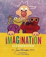 Imagination Illustrated: The Jim Henson Journals