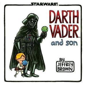 Bog hardback Darth Vader and Son af Jeffrey Brown