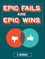 Epic Fails and Epic Wins Journal