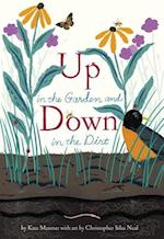 Up in the Garden and Down in the Dirt af Kate Messner