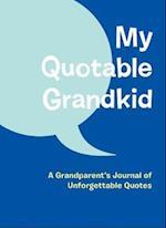 My Quotable Grandkid