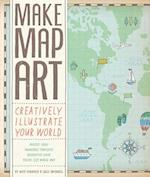 Make Map Art af Nate Padavick, Salli Swindell