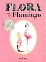 Flora and the Flamingo af Molly Idle