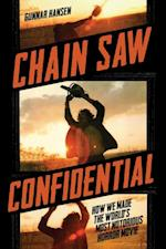 Chain Saw Confidential af Gunnar Hansen