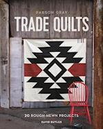 Parson Gray Trade Quilts af David Butler