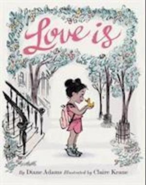 Bog, hardback Love is af Diane Adams