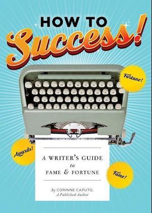 Bog, paperback How to Success! af Corinne Caputo