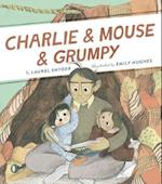 Charlie & Mouse & Grumpy (Charlie Mouse)