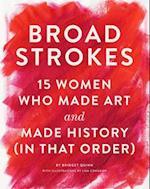 Broad Strokes af Bridget Quinn