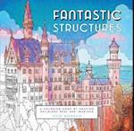Fantastic Structures af Steve McDonald