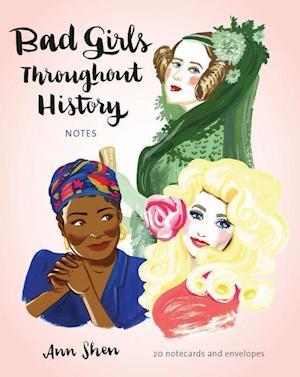 Bog, hardback Bad Girls Throughout History Notecards af Ann Shen