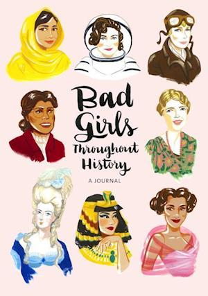 Ukendt format Bad Girls Throughout History Flexi Journal af Ann Shen