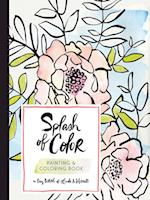 Splash of Color Painting & Coloring Book af Liz Libre