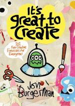 It's Great to Create