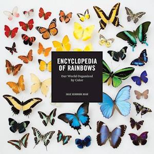 Bog, hardback Encyclopedia of Rainbows af Julie Ream