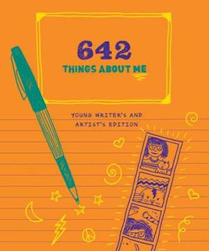 Ukendt format 642 Things About Me: Young Writer's & Artist's Edition af Chronicle Books