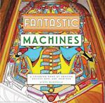 Fantastic Machines
