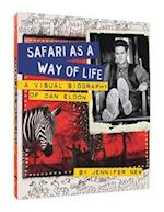 Safari as a Way of Life