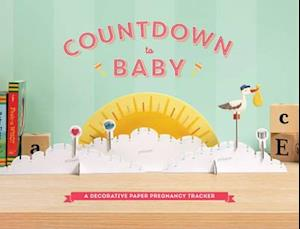 Bog, ukendt format Countdown to Baby af Chronicle Books