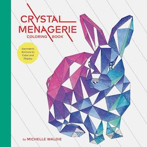 Bog, paperback Crystal Menagerie Coloring Book af Michelle Waldie