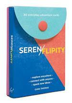 Serenflipity (30 Everyday Adventure Cards)