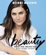 Bobbi Brown Beauty from the Inside Out