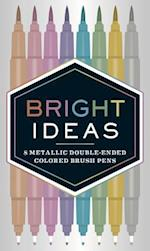 Bright Ideas Metallic Double-Ended Colored Brush Pens af Chronicle Books