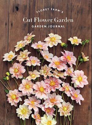 Floret Farms Cut Flower Garden