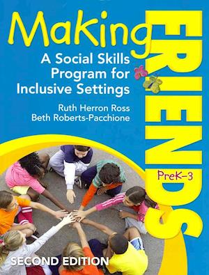 BUNDLE: Ross: Making Friends, PreK-3: A Social Skills Program for Inclusive Settings, Second Edition+Hughes: Children, Play, and Development, Fourth Edition