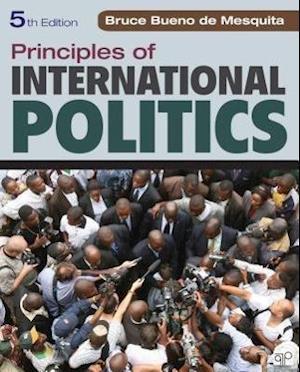 Bog paperback Principles of International Politics af Bruce Bueno De Mesquita