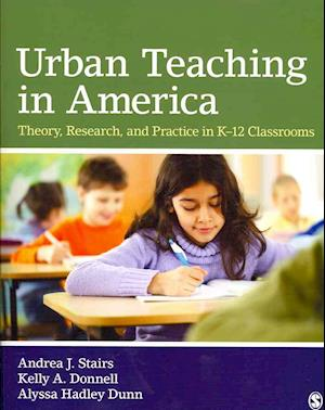 BUNDLE: Stairs: Urban Teaching in America: Theory, Research, and Practice in K-12 Classrooms + CQ Researcher: Issues in K-12 Education: Selections From CQ Researcher
