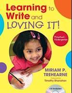 Learning to Write and Loving It! Preschool-Kindergarten