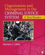 Organization and Management in the Criminal Justice System af Matthew J. Giblin