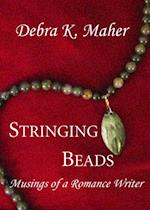 Stringing Beads: Musings of a Romance Writer