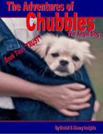 Adventures of Chubbles the Angel Dog, Book Two: