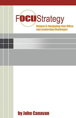 Focustrategy Vol. II