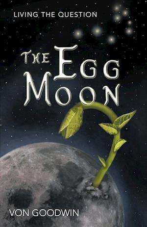 The Egg Moon