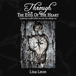 Through The Eyes Of The Heart
