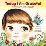 Today I Am Grateful