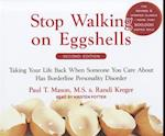 Stop Walking on Eggshells af Paul T. Mason