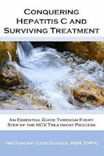 Conquering Hepatitis C and Surviving Treatment af Catherine Olivolo, Tim Duncan