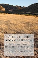 Study of the Book of Hebrews