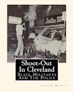 Shoot-Out in Cleveland af Jerome R. Corsi, Louis H. Masotti