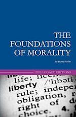The Foundations of Morality af Henry Hazlitt