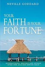 Your Faith Is Your Fortune af Neville Goddard