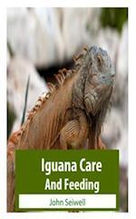 Iguana Care and Feeding